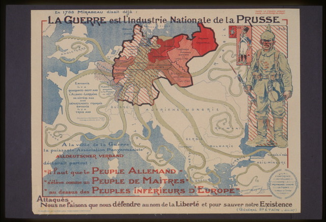 La guerre est l'industrie nationale de la Prusse . . . 'Attaqués, nous ne faisons que nous défendre au nom de la liberté et pour sauver notre existence.' Général Pétain, juin 1917