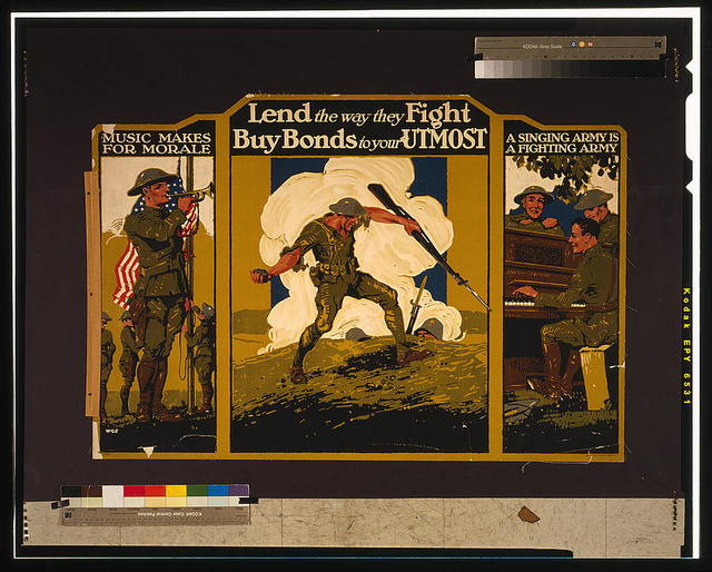 Lend the way they fight--Buy bonds to your utmost Music makes for morale--A singing army is a fighting army / / W.G.S.