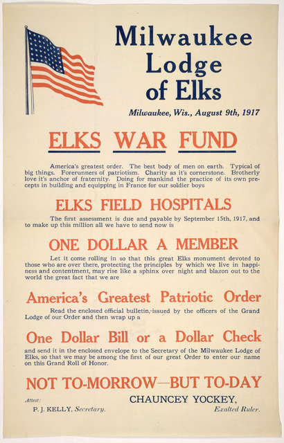 Milwaukee Lodge of Elks. Milwaukee, Wis., August 9th, 1917. Elks war fund ... Chauncey Yockey, Exalted ruler.