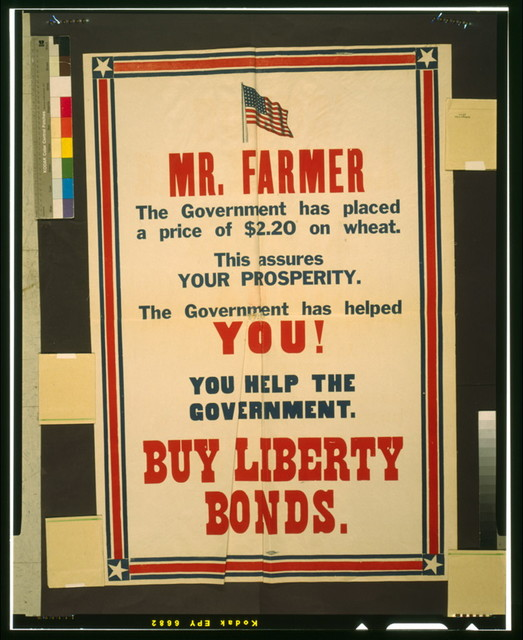 Mr. Farmer [...] The government has helped you! You help the government - Buy Liberty Bonds