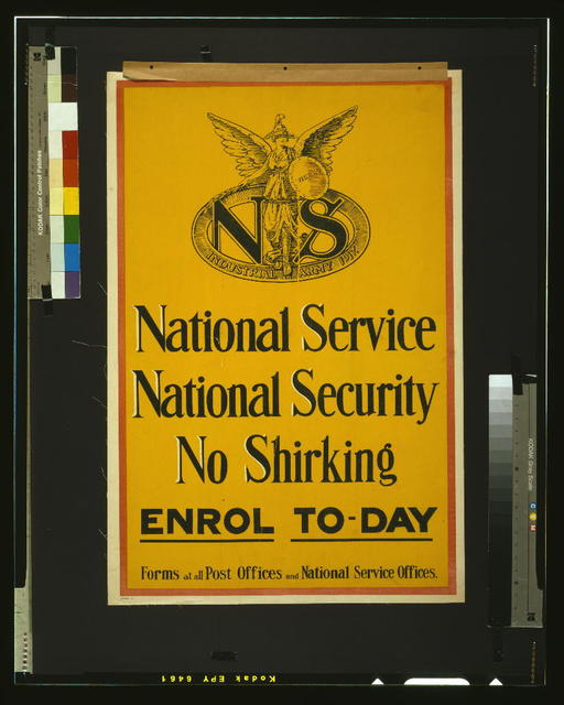 National service. National security. No shirking. Enrol to-day. Forms at all post offices and national service offices