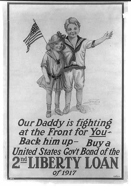 Our daddy is fighting at the front for you - Back him up - Buy a United States Gov't Bond of the 2nd Liberty Loan of 1917 / Dewey ; The T.F. Moore Co. New York.
