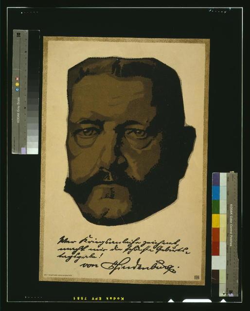[Portrait of General Field Marshall Paul von Hindenburg] / Louis Oppenheim.
