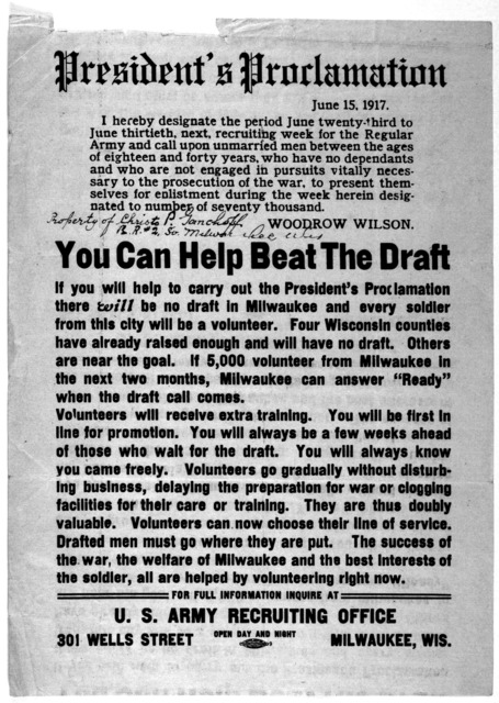 President's proclamation. June 15, 1917. I hereby designate the period June twenty-third toJune thirtieth, next, recruiting week for the regular army and call upon unmarried men between the ages of eighteen and forty years ... to present themsel