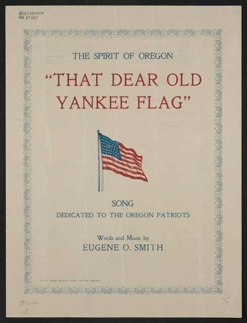 That dear old Yankee flag song dedicated to the Oregon patriots