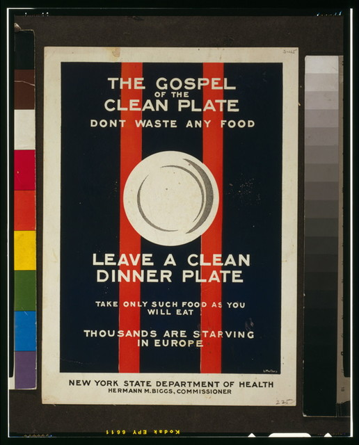 The gospel of the clean plate, don't waste any food / L. Mallory.