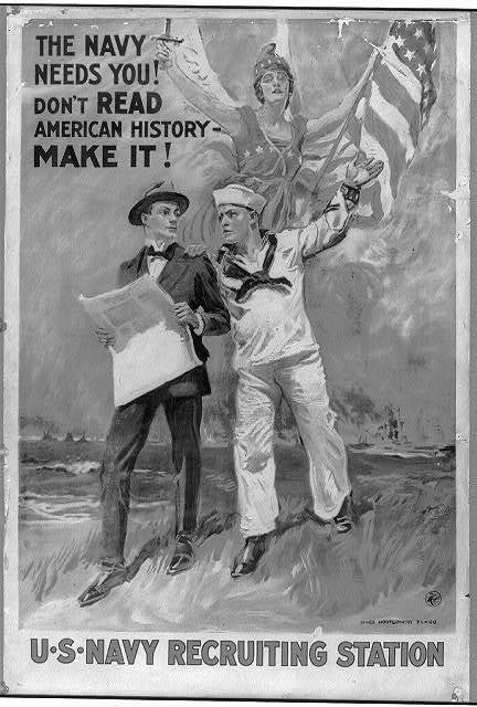The Navy needs you! Don't read American history - make it! / James Montgomery Flagg ; The H.C. Miner Litho. Co. N.Y.