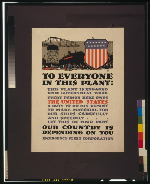 To everyone in this plant: This plant is engaged upon government work [...] Our country is depending on you / L.N. Britton ; Thomsen-Ellis Co. Baltimore-New York.