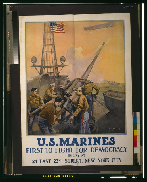 U.S. Marines - first to fight for democracy / L.A. Shafer 1917.