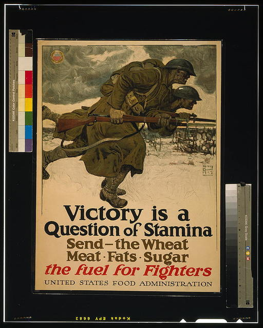 Victory is a question of stamina--Send - the wheat, meat, fats, sugar--The fuel for fighters United States Food Administration / / Harvey Dunn 1917.