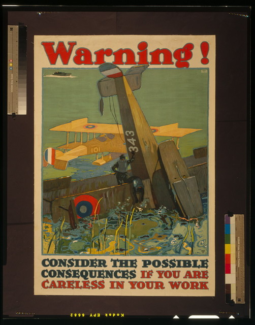 Warning! Consider the possible consequences if you are careless in your work / LN Britton ; Latham Litho. Printing Co.