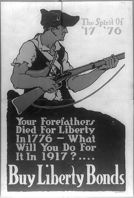 Your forefathers died for liberty in 1776 - What will you do for it in 1917? Buy Liberty Bonds / Ickes.