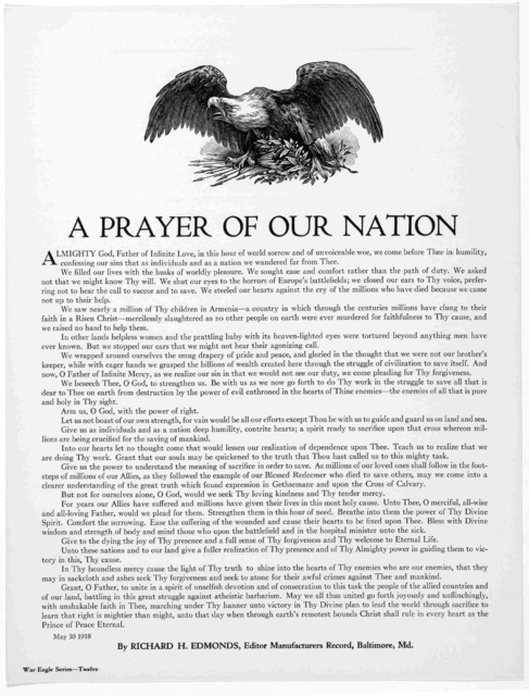 A prayer of our nation ... By Richard H. Edmonds, Editor Manufacturers Record, Baltimore, Md. May 30, 1918.