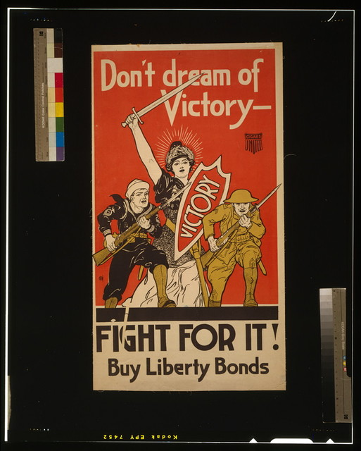 Don't dream of victory - Fight for it! Buy Liberty Bonds
