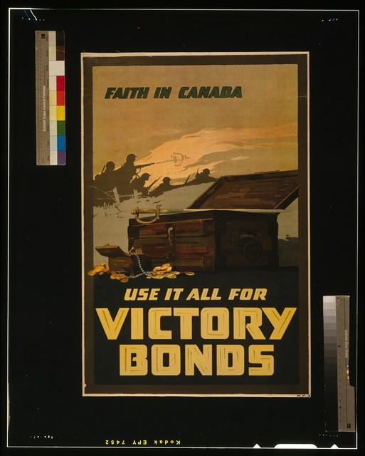 Faith in Canada--Use it all for Victory Bonds