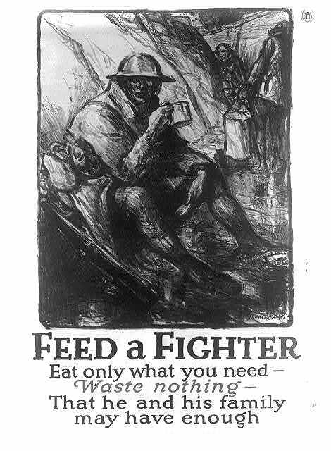 Feed a fighter - Eat only what you need - Waste nothing - That he and his family may have enough / W. Morgan.
