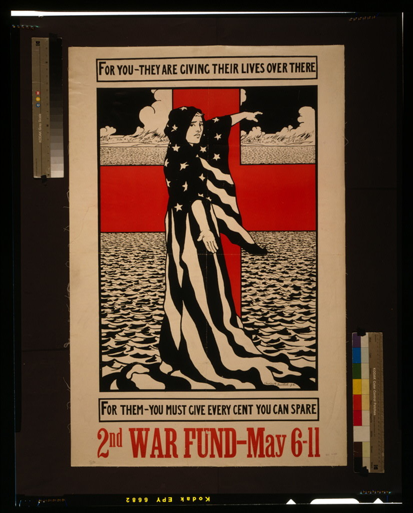 For you - they are giving their lives over there--For them - you must give every cent you can spare 2nd war fund - May 6-11 / / Charles W. Bartlett 1918.