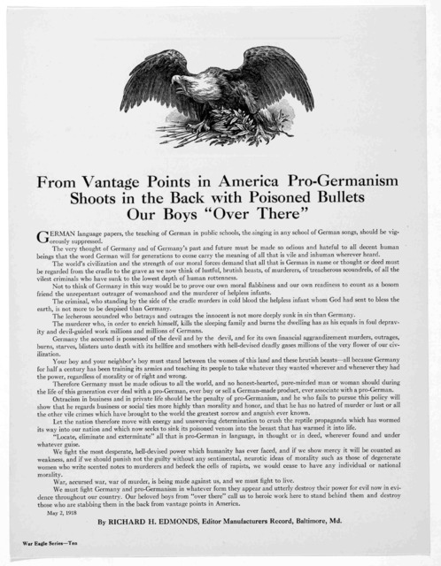 """From vantage points in America pro-Germanian shoots in the back with poisoned bullets our boys """"over there"""" ... By Richard H. Edmonds, Editor Manufacturers Record, Baltimore. Md. May 2, 1918."""