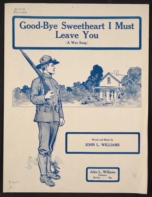 Good-bye sweetheart a war song