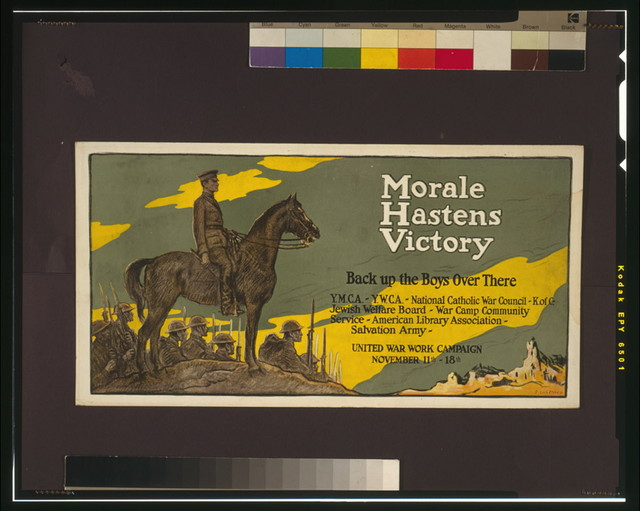 Morale hastens victory - back up the boys over there United War Work Campaign, Nov. 11th - 18th / / F. Luis Mora.
