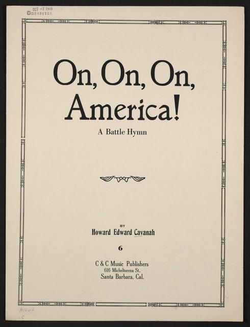 On, on, on, America! a battle hymn