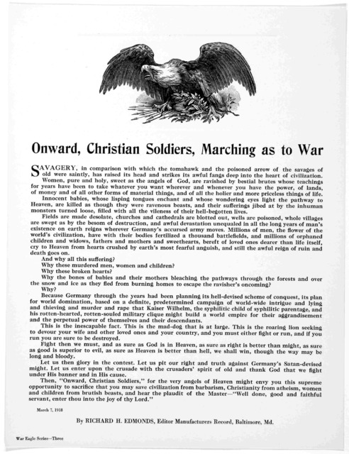 Onward Christian soldiers, marching as to war ... By Richard H. Edmonds, Editor Manufacturers record, Baltimore. Md. March 7, 1918.