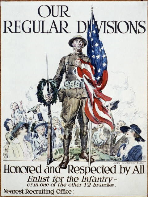 Our regular divisions, honored and respected by all Enlist for the infantry - or in one of the other 12 branches / / James Montgomery Flagg ; lithographed by Sackett & Wilhelms Corporation, Brooklyn, N.Y.