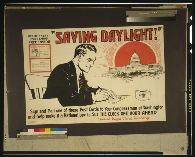 """""""Saving daylight!"""" Sign and mail one of these post cards to your congressman at Washington and help make it a national law to set the clock one hour ahead."""