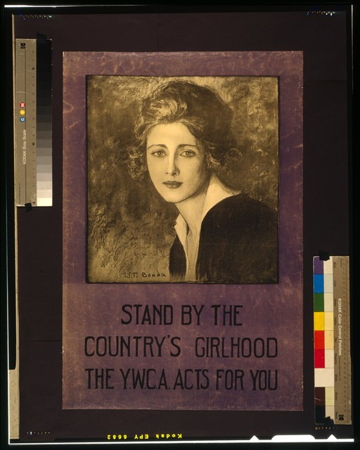 Stand by the country's girlhood--The Y.W.C.A. acts for you / W. T. Benda.