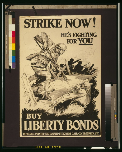 Strike now!--He's fighting for you--Buy Liberty Bonds / Designed, printed, and donated by Robert Gair Co., Brooklyn, N.Y.