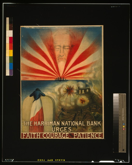 The Harriman National Bank urges faith, courage, and patience / M. Waddell 1918 ; Metro Litho. Co. N.Y.