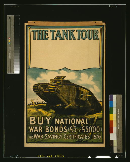 The tank tour. Buy national war bonds (£5 to £5000) and war savings certificates 15/6 / McLagan & Cumming, Edinr. (E).