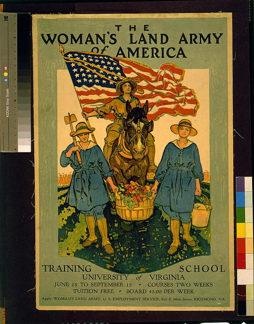 The Woman's Land Army of America--Training school, University of Virginia--Apply Woman's Land Army, U.S. Employment Service, Richmond, Va. / Herbert Paus.