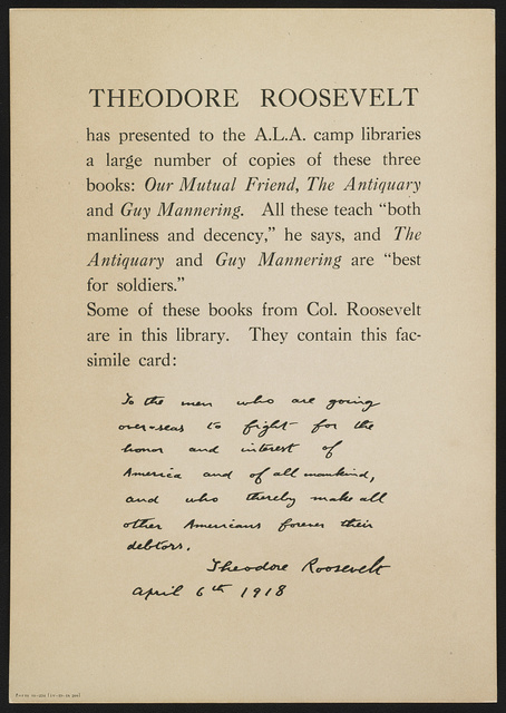 Theodore Roosevelt has presented to the A.L.A. camp libraries a large number of copies of these three books: Our Mutual Friend, The Antiquary and Guy Mannering ...