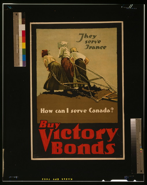 They serve France--How can I serve Canada? Buy Victory Bonds