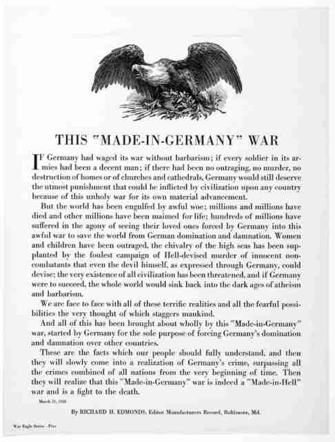 """This """"made in Germany"""" war ... By Richard H. Edmonds, Editor Manufacturers Record, Baltimore Md. March 21, 1918."""