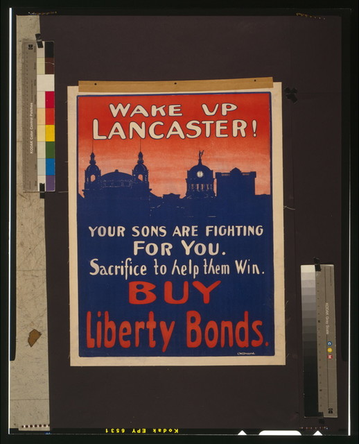 Wake up Lancaster! Your sons are fighting for you--Sacrifice to help them win--Buy Liberty bonds / C.W. Drepperd.