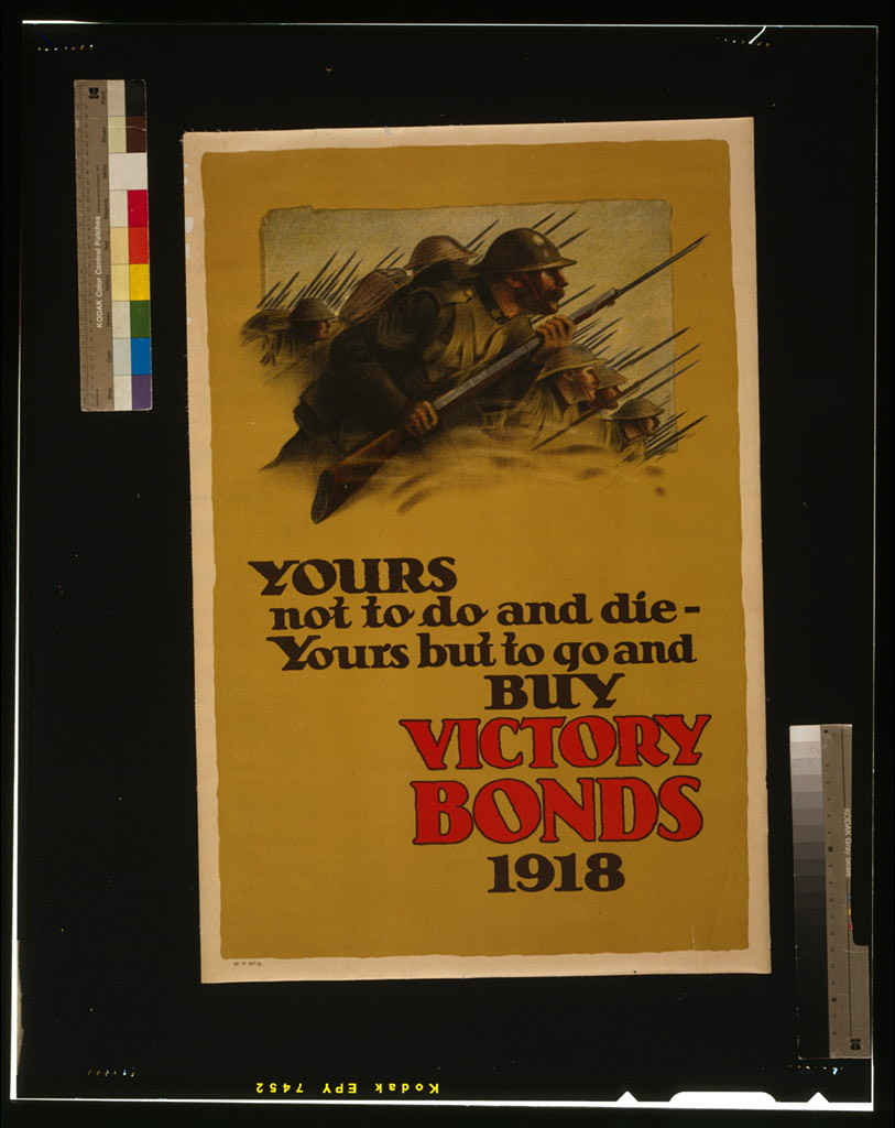 Yours not to do and die - yours but to go and buy Victory Bonds, 1918