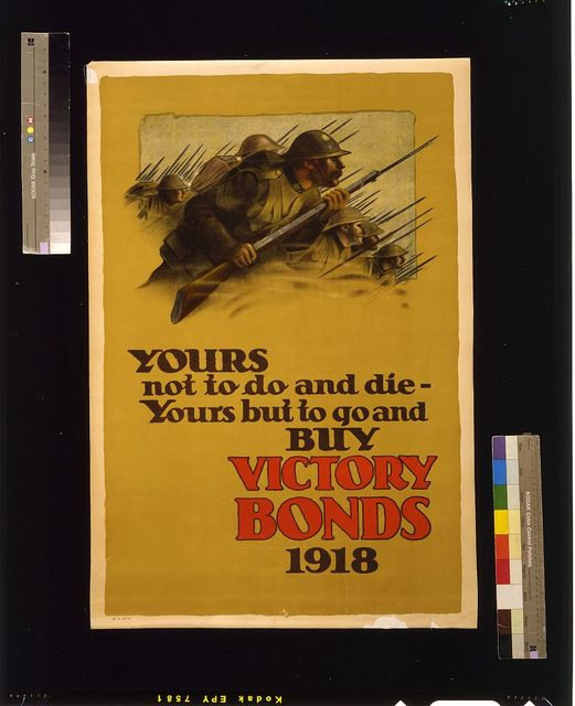 Yours not to do and die -- yours but to go and buy Victory Bonds