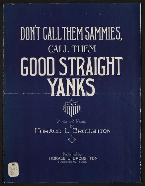 Don't call them Sammies, call them good straight Yanks