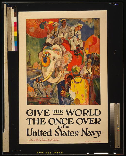Give the world the once over in the United States Navy Apply at Navy Recruiting Station / / James H. Daugherty ; Press Navy Recruiting Bureau N.Y.