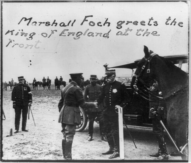 Marshall Foch greets the King of England at the front