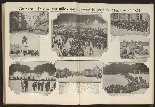 The great day at Versailles when France effaced the memory of 1871 / exclusive photographs by Helen Johns Kirtland and Lucian Swift Kirtland, Leslie's Staff Correspondents.