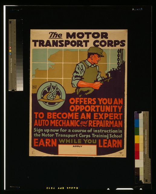 The Motor Transport Corps offers you an opportunity to become an expert auto mechanic and repairman / George Carlson.
