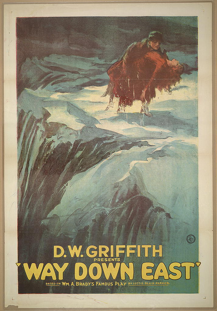 D. W. Griffith presents way down east