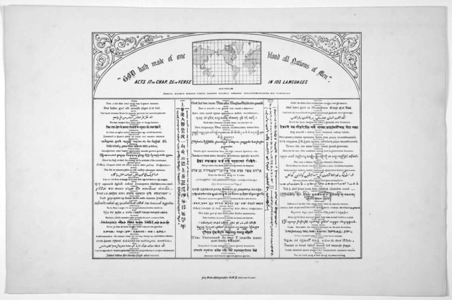 """""""God hath made of one blood all nations of men. Acts. 17th chap. 25th verse in 103 languages ... New York American photo-lithographic Co. [1920?]."""