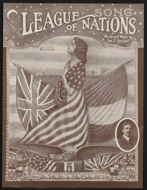 """League of Nations """"the American Marseillaise"""""""