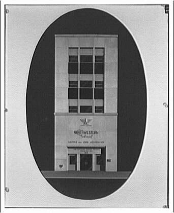 Northwestern Federal Savings & Loan Association. Exterior of Northwestern Federal Savings & Loan Association I