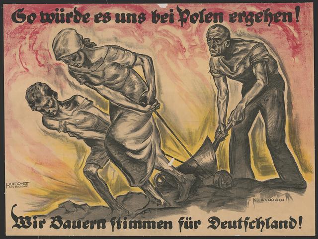 So würde es uns bei Polen erehen! Wir Bauern stimmen für Deutschland! / Kirchbach.
