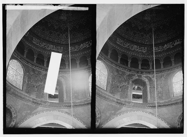 The Temple area. Mosque el Aksa [i.e., al-Aqsa], int[erior]. Drum of the dome showing mosaics.